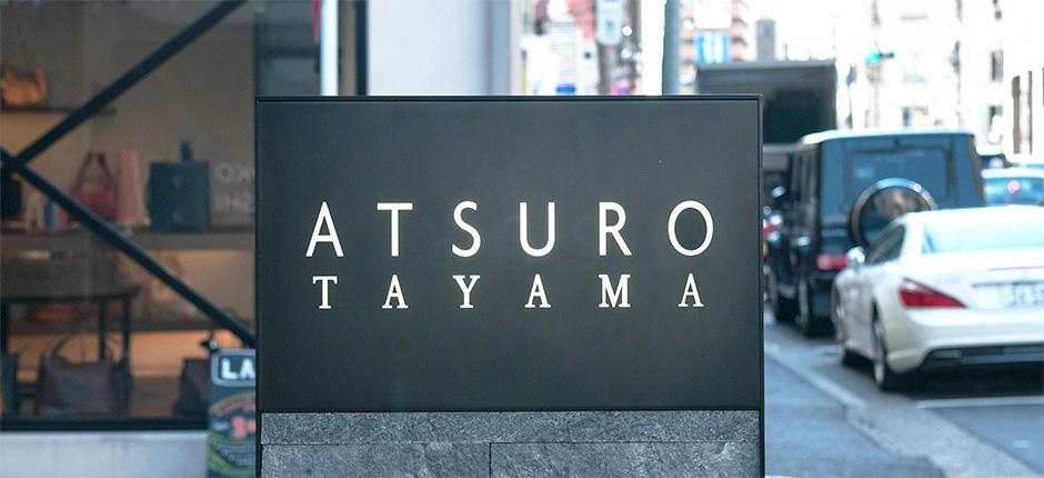 ATSURO TAYAMA AOYAMA(アツロウ タヤマ 青山)