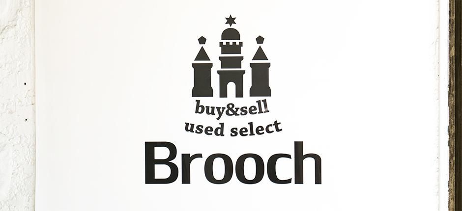 Brooch 表参道店(ブローチ)